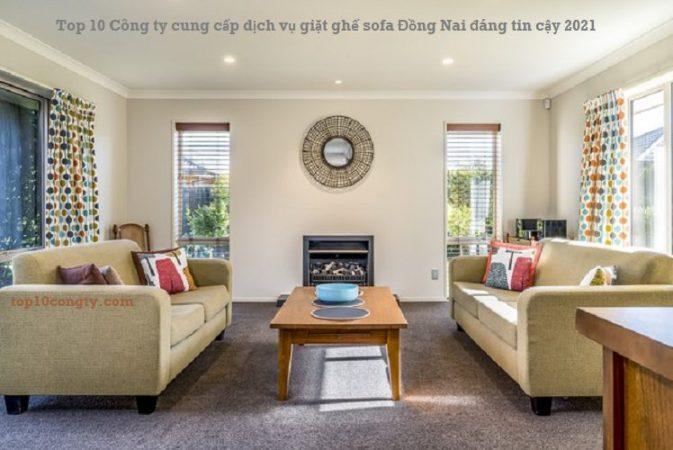 Top 10 Công ty cung cấp dịch vụ giặt ghế sofa Đồng Nai đáng tin cậy 2020