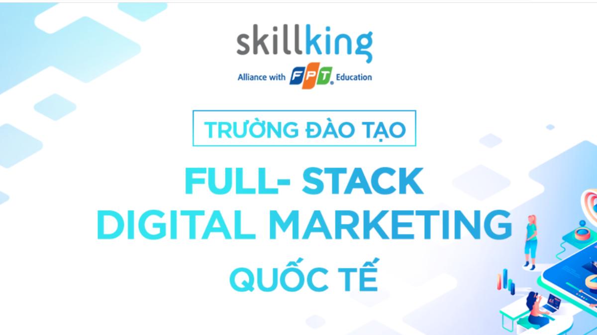 Top 10 trung tâm đào tạo Digital Marketing uy tín tại Việt Nam 2021
